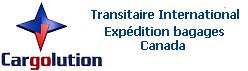 Transport de Bagages � l'international du Canada avec Cargolution Inc.